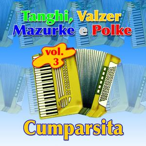 Cumparsita. Taghi, Valzer, Manzurke E Polke Vol. 3