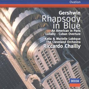 Gershwin: Rhapsody in Blue / An American in Paris / Cuban Overture / Lullaby