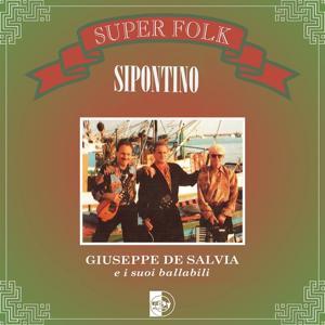 Super Folk Sipontino : Giuseppe de Salvia