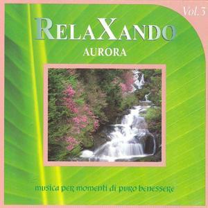 Relaxando, Vol. 3 : Aurora