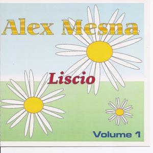 Liscio Volume 1