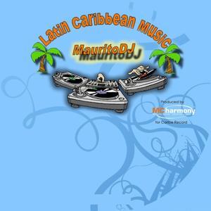 Maurito Dj (Latin Caribbean Music)