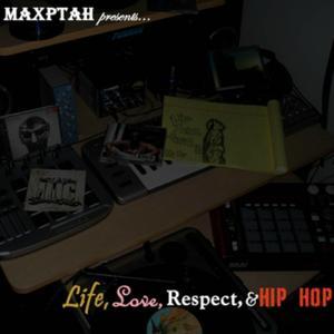 Life, Love Respect & Hip Hop
