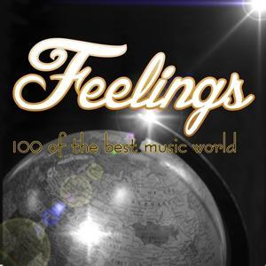 Feelings: 100 of the Best Music World