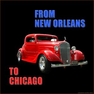 From New Orleans to Chicago