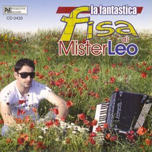 La fantastica fisa di Mister Leo