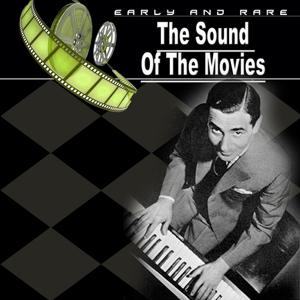 The Sound of the Movies, Vol. 16 (Songs of Irving Berlin)