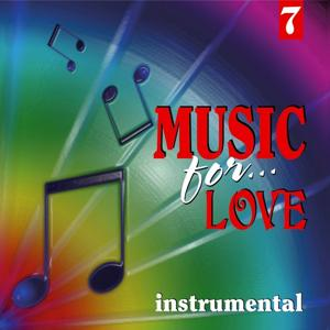 Music for Love, Vol. 7