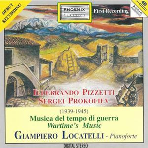 Ildebrando Pizzetti and Sergei Prokofiev: Musica del tempo di guerra (Wartime's Music)