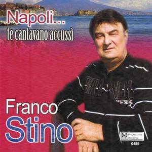 Napoli...te cantavano accussì
