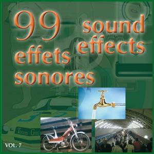 99 effets sonores, Vol. 7