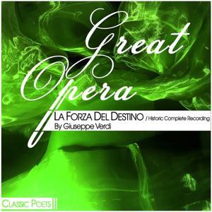 Great Opera (La Forza Del Destino (Historic Complete Recording))