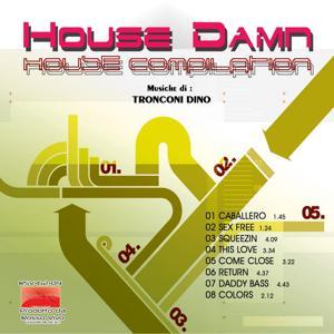 House Damn