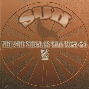 The Sun Singles Era 1952-54 2