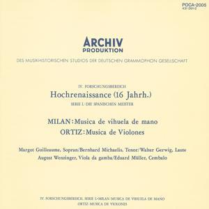 Milan: Musica de vihuela de mano / Ortiz: Musica de Violones