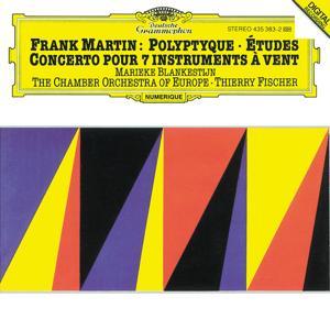 Martin: Concerto For 7 Wind Instruments (1949); Polyptyque pour violon solo et deux petits orchestres à cordes (1972-73); Études pour orchestre à cordes (1955-56)