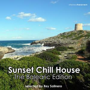 Ibiza Sunset Chill House - The Balearic Edition