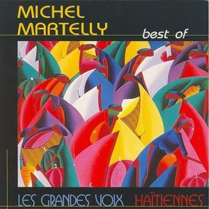 Best of Michel Martelly (Les grandes voix haïtiennes)