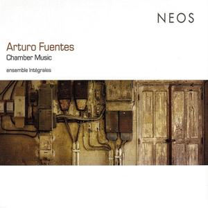 Fuentes: Chamber Music