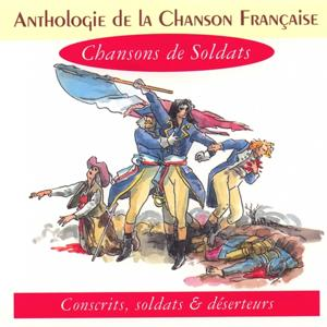 Anthologie de la chanson française - chansons de soldats
