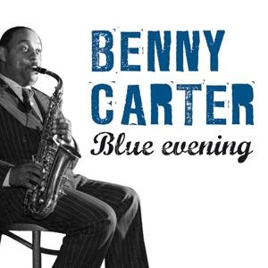 Blue Evening With Benny Carter