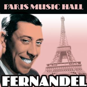 Paris Music Hall - Fernandel