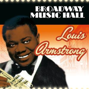 Broadway Music Hall - Louis Armstrong