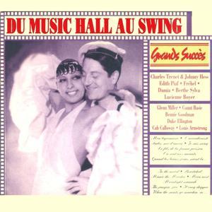 Grands succès : Du music hall au swing