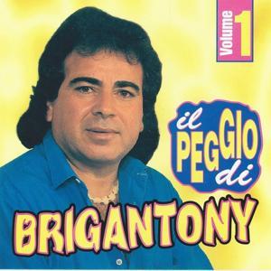 Il peggio di Brigan Tony, vol. 1