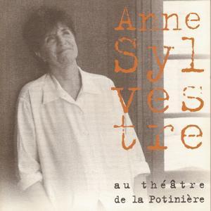 Anne Sylvestre au Théâtre de la Potinière (Live)