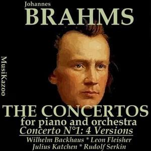 Brahms : Concerto No. 1 (Four versions)