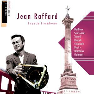 The Art of the Trombone: Jean Raffard