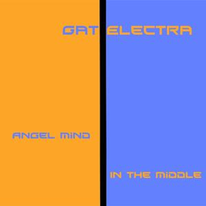 Angel Mind / in the Middle