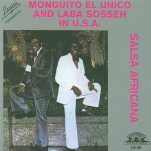 Monguito El Unico and Laba Sosseh in U.S.A (Salsa Africana)