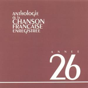Anthologie de la chanson francaise 1926
