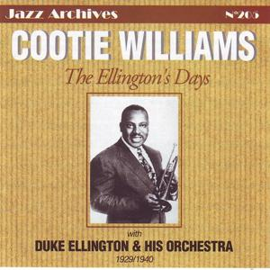 Cootie Williams: The Ellington's Days, 1929-1940 (Jazz Archives No. 205)