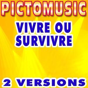 Vivre ou survivre (Version karaoké dans le style de Daniel Balavoine)