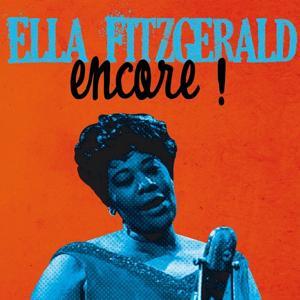 Ella Fitzgerald: Encore!