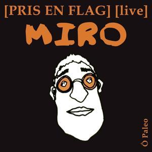 Pris En Flag - Live