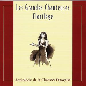 Les grandes chanteuses : Florilège