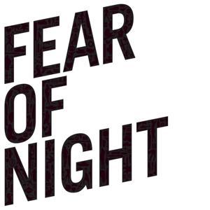 Fear of Night