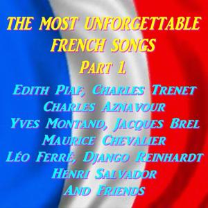 The Most Unforgettable French Songs (Part. 1)