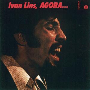 Ivan Lins...Agora