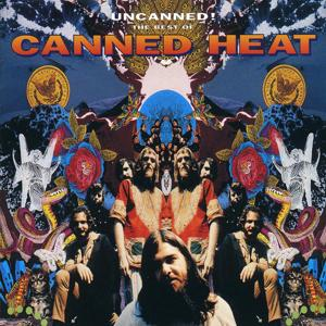 Uncanned! The Best Of Canned Heat