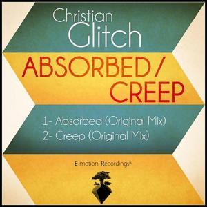 Abosrbed / Creep