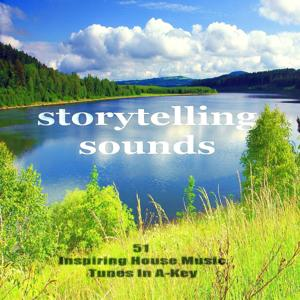 Storytelling Sounds (51 Progressive House Music Tunes in a-Key)