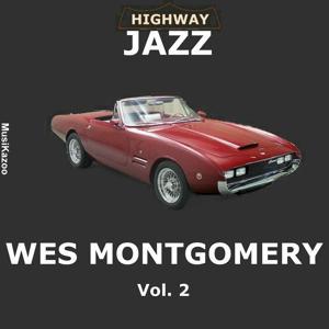 Highway Jazz - Wes Montgomery, Vol. 2