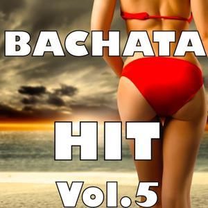 Bachata Hit, Vol. 5