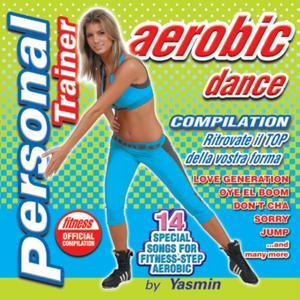 Personal Trainer Aerobic Dance (Ritrovate il top della vostra forma)
