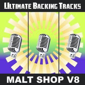 Ultimate Backing Tracks: Malt Shop, Vol. 8